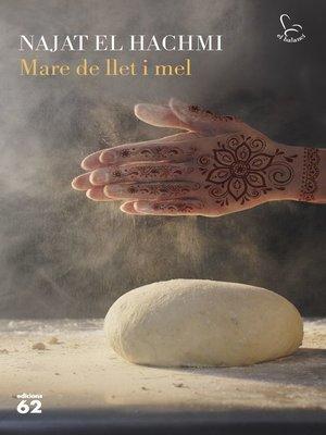 cover image of Mare de llet i mel