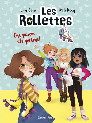 cover image of Les Rollettes 1. Ens posem els patins!
