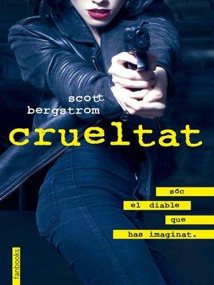 cover image of Crueltat