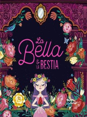 cover image of La bella y la bestia