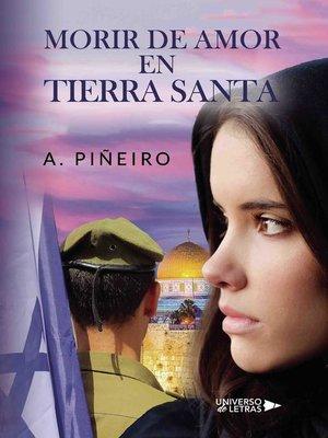 cover image of Morir de amor en Tierra Santa