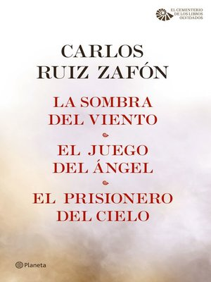 cover image of La Sombra del Viento + El Juego del Ángel + El Prisionero del Cielo (pack)