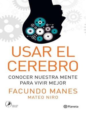 cover image of Usar el cerebro