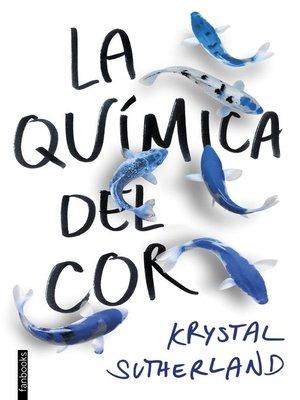 cover image of La química del cor