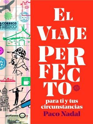 cover image of El viaje perfecto