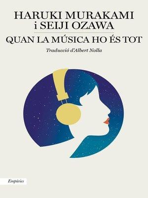 cover image of Quan la música ho és tot