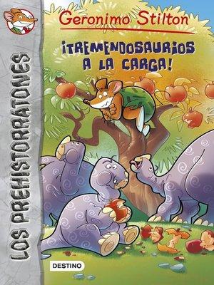 cover image of ¡Tremendosaurios a la carga!