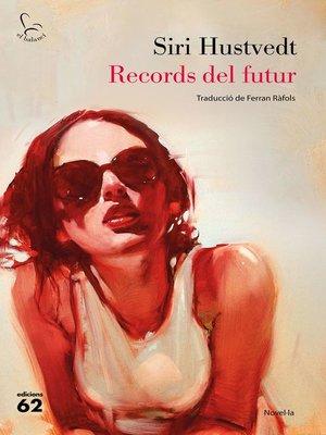 cover image of Records del futur
