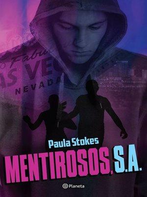 cover image of Mentirosos, S.A.