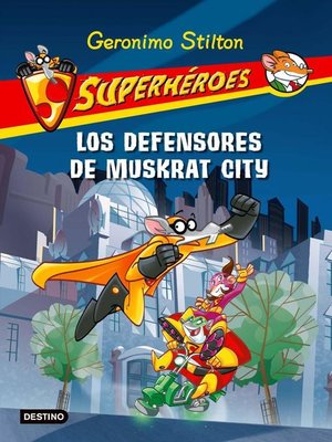 cover image of Los defensores de Muskrat City