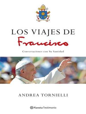 cover image of Los viajes de Francisco