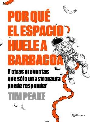 cover image of Por qué el espacio huele a barbacoa