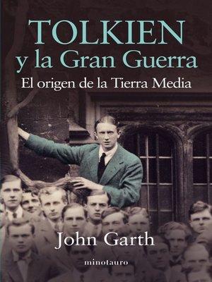 cover image of Tolkien y la Gran Guerra