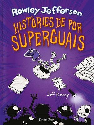 cover image of Diari del Rowley 3. Històries de por superguais