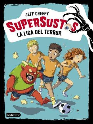 cover image of La liga del terror