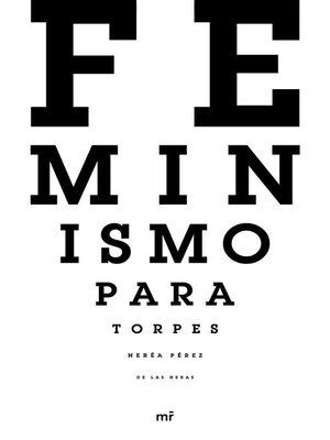 cover image of Feminismo para torpes