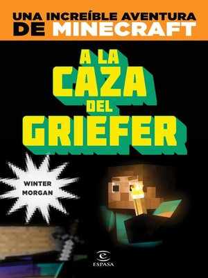 cover image of Minecraft. a la caza del griefer