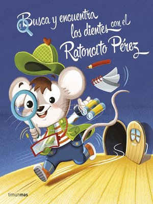 cover image of Busca y encuentra los dientes con el Ratoncito Pérez