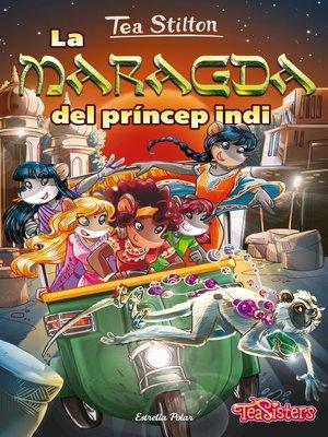 cover image of La maragda del príncep indi