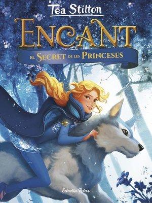 cover image of Encant. El secret de les princeses