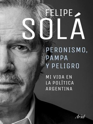 cover image of Peronismo, pampa y peligro