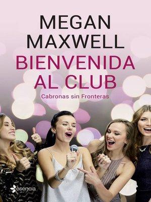 cover image of Bienvenida al club Cabronas sin Fronteras