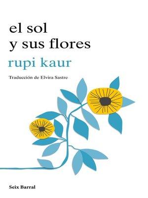 cover image of El sol y sus flores