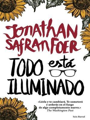 cover image of Todo está iluminado