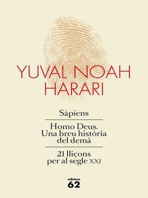 cover image of Obra completa (Pack que inclou Sàpiens, Homo Deus i 21 lliçons per al segle XXI)