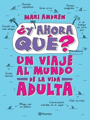 cover image of ¿Y ahora qué?