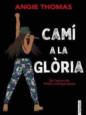cover image of Camí a la glòria