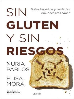 cover image of Sin gluten y sin riesgos
