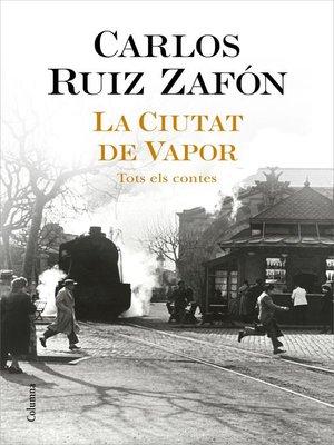 cover image of La Ciutat de Vapor