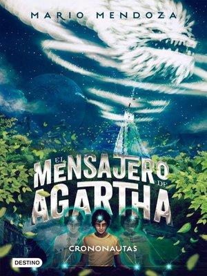 cover image of El mensajero de Agartha 5--Crononautas