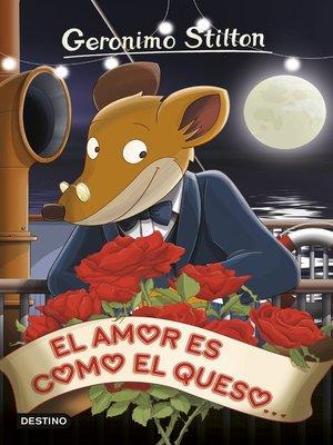 cover image of El amor es como el queso