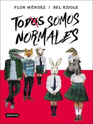 cover image of Todos somos normales
