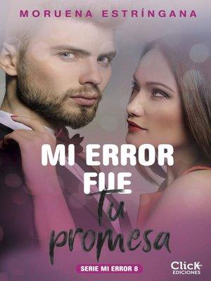 cover image of Mi error fue tu promesa