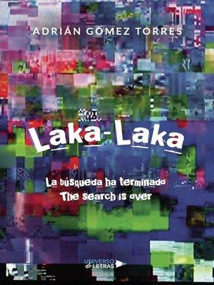 cover image of Laka--Laka