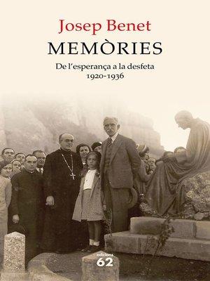 cover image of Memòries. De l'esperança a la desfeta