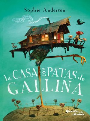 cover image of La casa con patas de gallina