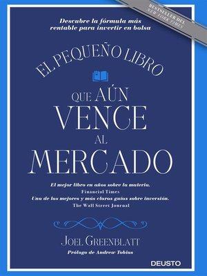 cover image of El pequeño libro que aún vence al mercado