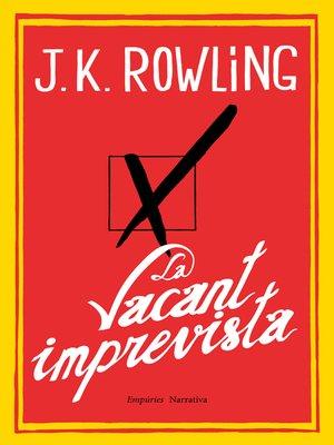 cover image of La vacant imprevista