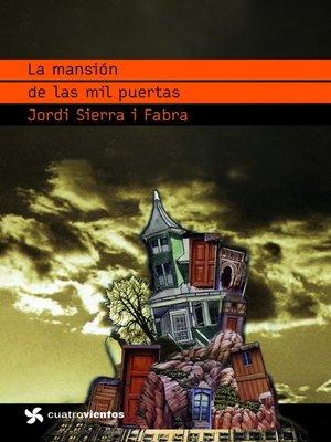 cover image of La mansión de las mil puertas