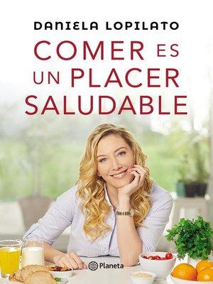 cover image of Comer es un placer saludable