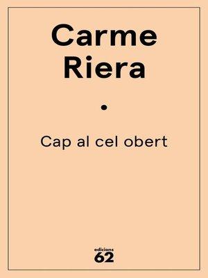 cover image of Cap al cel obert