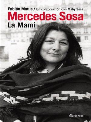 cover image of Mercedes Sosa. La mami