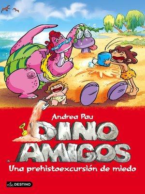 cover image of Una prehistoexcursión de miedo
