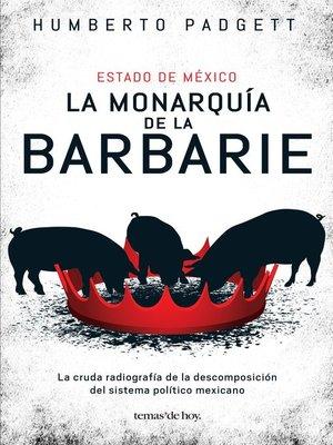 cover image of La monarquía de la barbarie