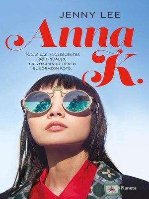 cover image of Anna K. (Edición española)