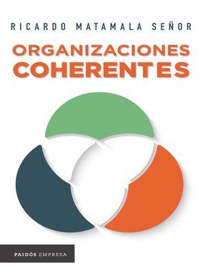 cover image of Organizaciones coherentes